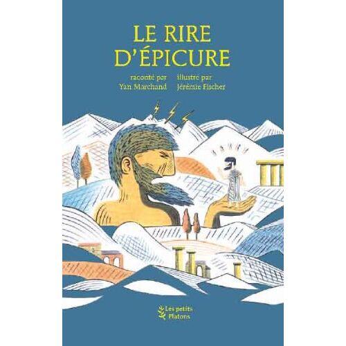 Yan Marchand - Le rire d'Epicure - Preis vom 06.09.2020 04:54:28 h