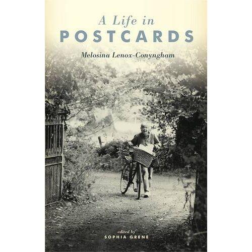Sophia Grene - A Life in Postcards: Melosina Lenox-Conyngham - Preis vom 21.10.2020 04:49:09 h