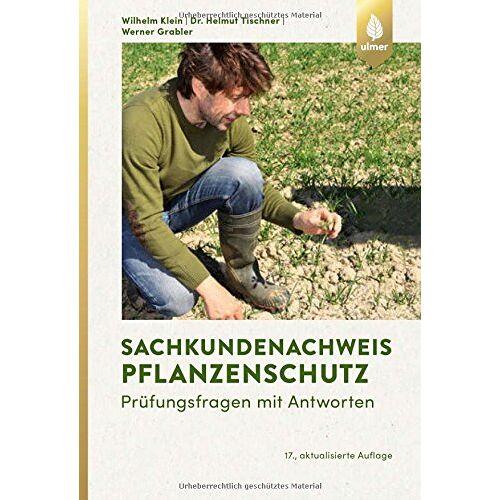 Werner Grabler - Sachkundenachweis Pflanzenschutz: Prüfungsfragen mit Antworten - Preis vom 04.10.2020 04:46:22 h