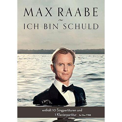 Max Raabe - Max Raabe: Ich bin schuld für Chor TTBB - Preis vom 20.10.2020 04:55:35 h