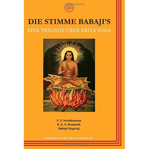 V.T. Neelakantan - Die Stimme Babajis: Eine Trilogie über Kriya Yoga - Preis vom 17.07.2019 05:54:38 h