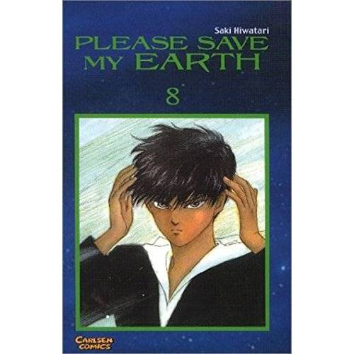 Saki Hiwatari - Please save my earth Bd. 8 - Preis vom 16.01.2021 06:04:45 h