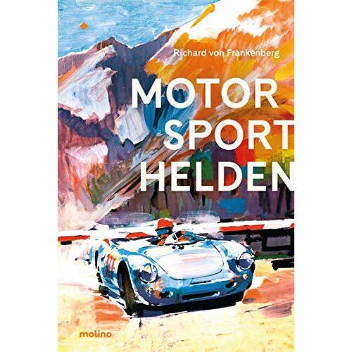 Frankenberg, Richard von - Motorsporthelden: Die große Zeit des Rennsports - Preis vom 13.05.2021 04:51:36 h