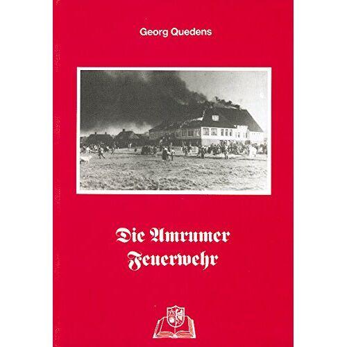 Georg Quedens - Die Amrumer Feuerwehr - Preis vom 27.02.2021 06:04:24 h