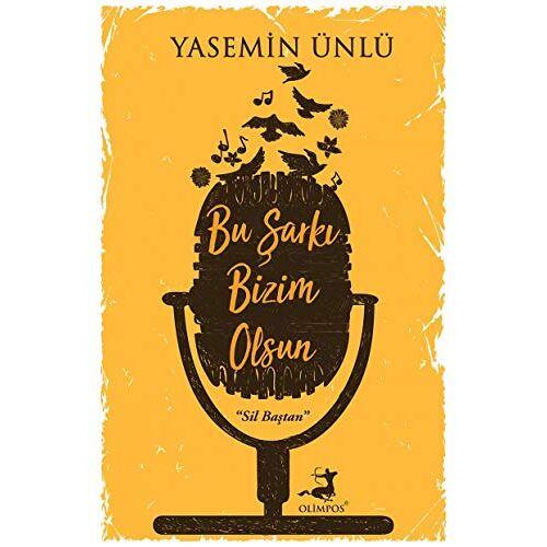 Yasemin Ünlü - Bu Sarki Bizim Olsun - Preis vom 22.02.2021 05:57:04 h