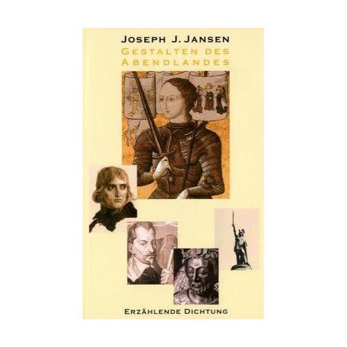 Jansen, Joseph J - Gestalten des Abendlandes: Erzählende Dichtung - Preis vom 10.04.2021 04:53:14 h