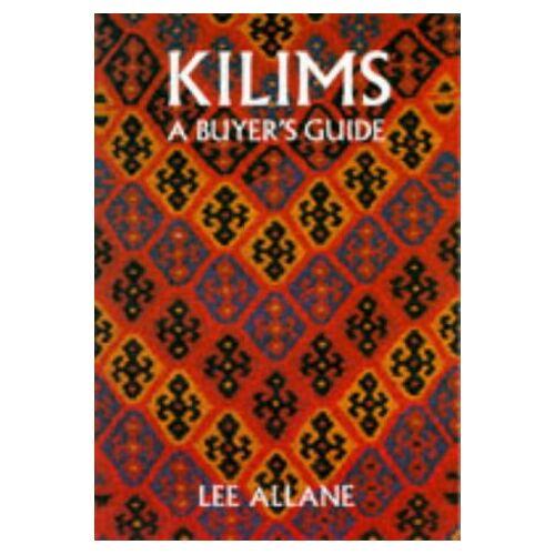 Lee Allane - Kilims: A Buyer's Guide - Preis vom 22.10.2020 04:52:23 h