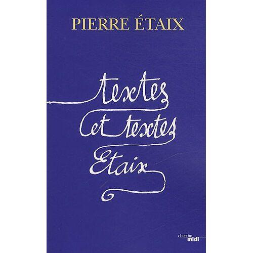 Pierre Etaix - Textes et textes Etaix - Preis vom 06.04.2020 04:59:29 h