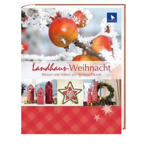 Ute Menze - Landhaus-Weihnacht: Sticken und Nähen zur Weihnachtszeit - Preis vom 23.02.2021 06:05:19 h