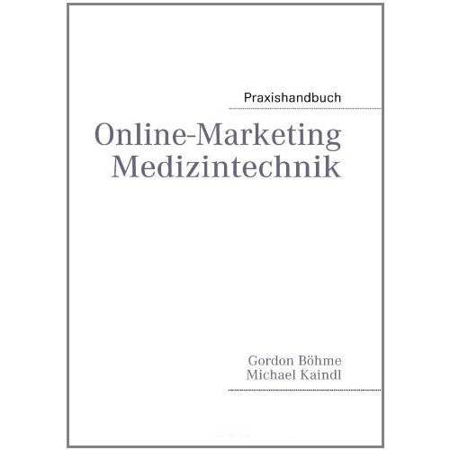 Michael Kaindl - Online-Marketing Medizintechnik - Preis vom 07.03.2021 06:00:26 h