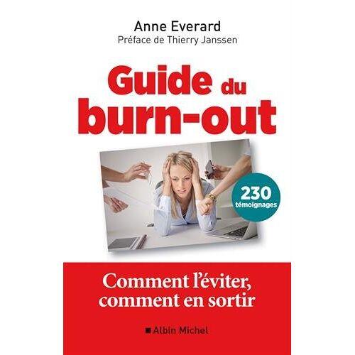 - Guide du burn-out : Comment l'éviter, comment en sortir - Preis vom 13.05.2021 04:51:36 h