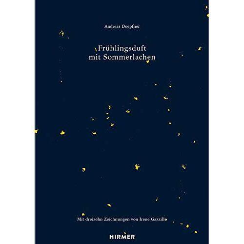 Andreas Doepfner - Frühlingsduft mit Sommerlachen: Tage und Nächte in splendid isolation - Preis vom 21.10.2020 04:49:09 h