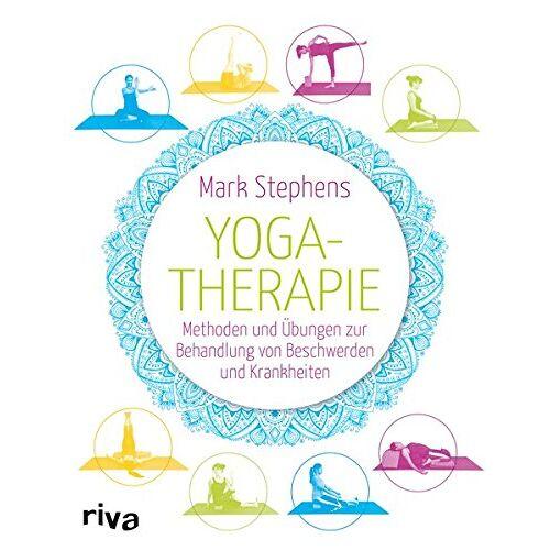 Mark Stephens - Yogatherapie: Methoden und Übungen zur Behandlung von Beschwerden und Krankheiten - Preis vom 15.04.2021 04:51:42 h