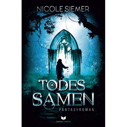 Nicole Siemer - Todessamen: Fantasyroman - Preis vom 24.02.2021 06:00:20 h