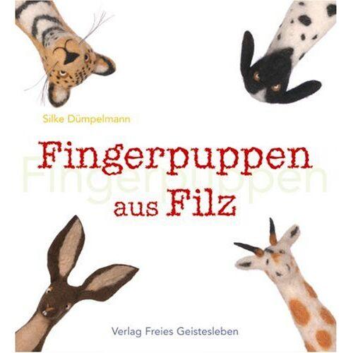 Silke Dümpelmann - Fingerpuppen aus Filz - Preis vom 12.04.2021 04:50:28 h