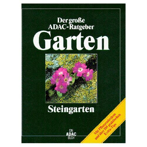 - (ADAC) Der Große ADAC Ratgeber Garten, Steingarten - Preis vom 05.03.2021 05:56:49 h