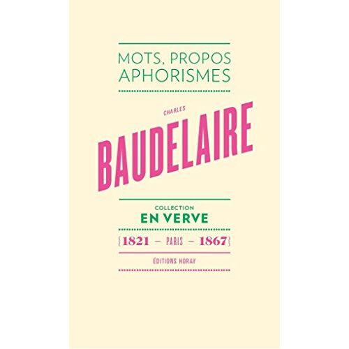 - Charles Baudelaire - Preis vom 13.05.2021 04:51:36 h