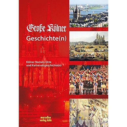Große Kölner KG - Große Kölner Geschichte(n) - Preis vom 18.10.2020 04:52:00 h