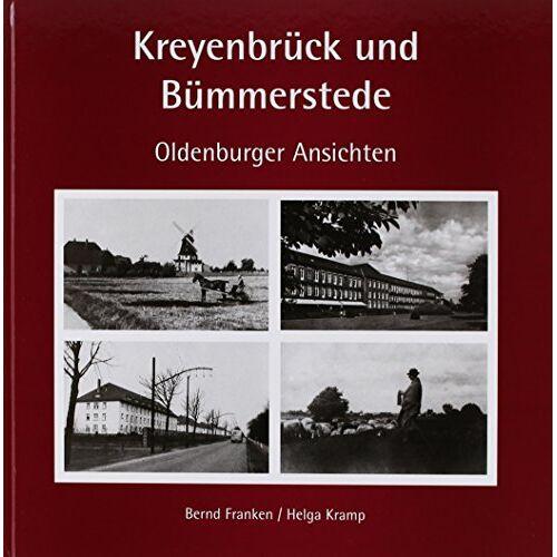 Bernd Franken - Kreyenbrück und Bümmerstede: Oldenburger Ansichten - Preis vom 20.10.2020 04:55:35 h
