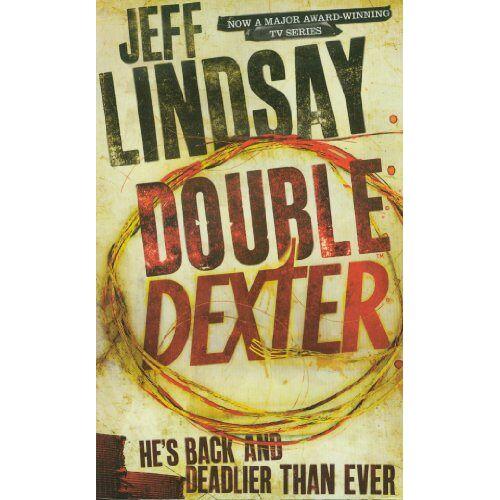 Jeff Lindsay - Double Dexter (Dexter 6) - Preis vom 21.10.2020 04:49:09 h