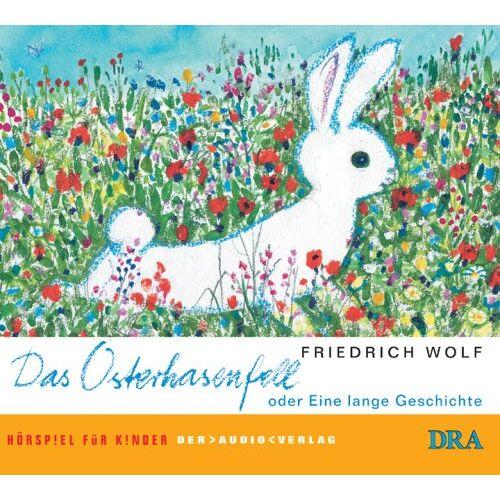 Friedrich Wolf - Das Osterhasenfell oder Eine lange Geschichte - Preis vom 05.03.2021 05:56:49 h