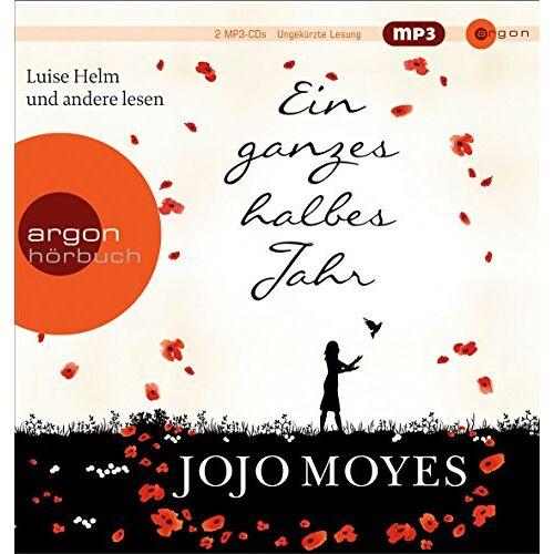 Jojo Moyes - Ein ganzes halbes Jahr (Hörbestseller) (Hörbestseller MP3-Ausgabe) - Preis vom 22.01.2020 06:01:29 h
