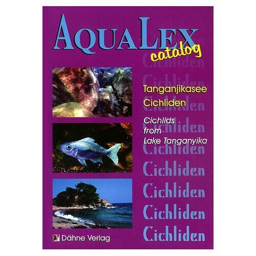 Hans-Joachim Herrmann - AquaLex-Catalog, Tanganjikasee-Cichliden - Preis vom 06.09.2020 04:54:28 h