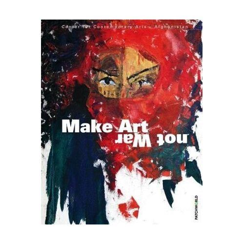 Claus-Peter Haase - Make Art not War - Preis vom 14.05.2021 04:51:20 h