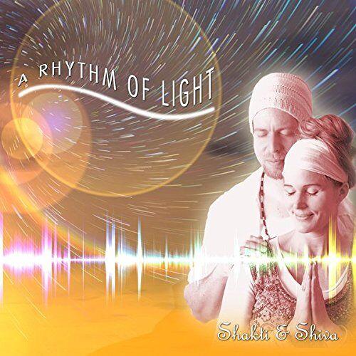 . Shakti & Shiva - A Rhythm of Light: Shakti & Shiva - Preis vom 20.10.2020 04:55:35 h