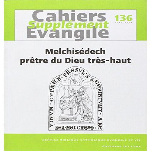 - Melchisedech, prêtre du dieu tres haut sce 136 - Preis vom 06.09.2020 04:54:28 h