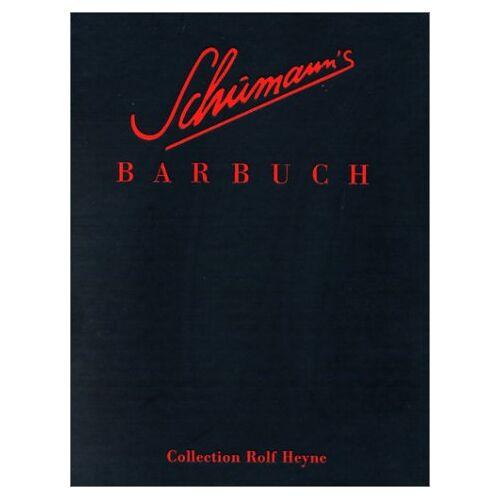 Charles Schumann - Schumanns Barbuch. Drinks und Stories - Preis vom 03.05.2021 04:57:00 h