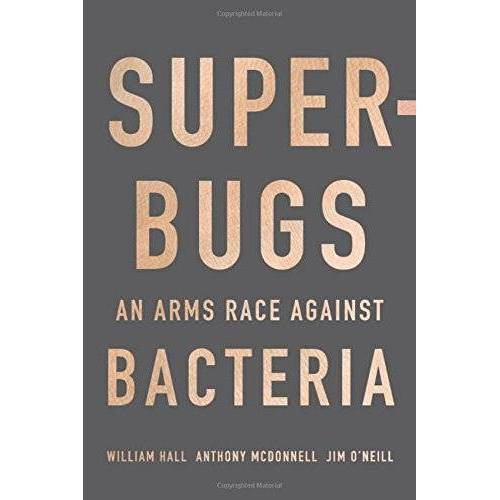 William Hall - Superbugs: An Arms Race against Bacteria - Preis vom 09.05.2021 04:52:39 h