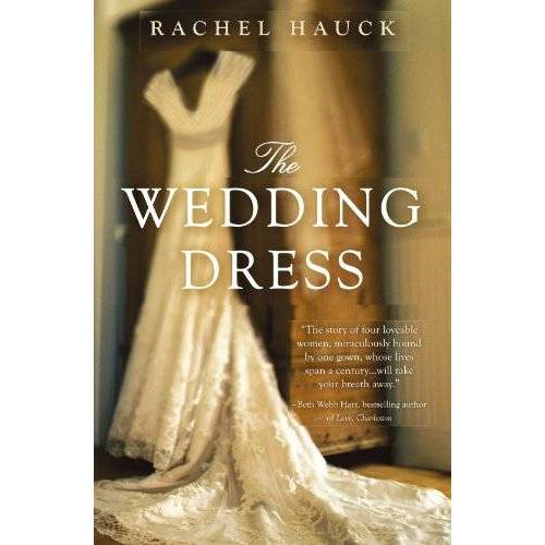 Rachel Hauck - The Wedding Dress - Preis vom 03.07.2020 04:57:43 h