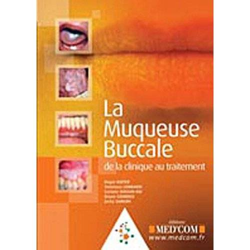 Roger Kuffer - La muqueuse buccale - Preis vom 15.05.2021 04:43:31 h