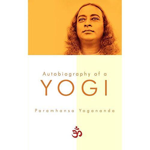 Paramhansa Yogananda - Autobiography of a Yogi - Preis vom 05.03.2021 05:56:49 h
