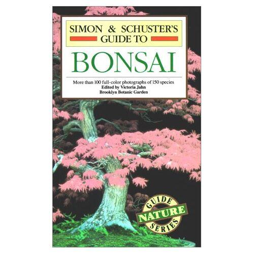 Simon & Schuster - Simon & Schuster'S Guide To Bonsai (Nature Guide Series) - Preis vom 07.03.2021 06:00:26 h