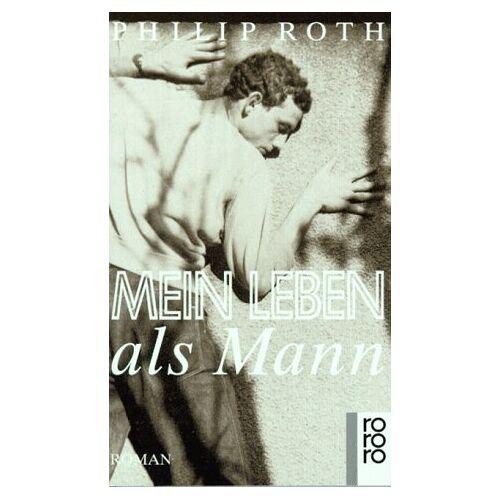 Philip Roth - Mein Leben als Mann. (rororo stars). - Preis vom 21.10.2020 04:49:09 h