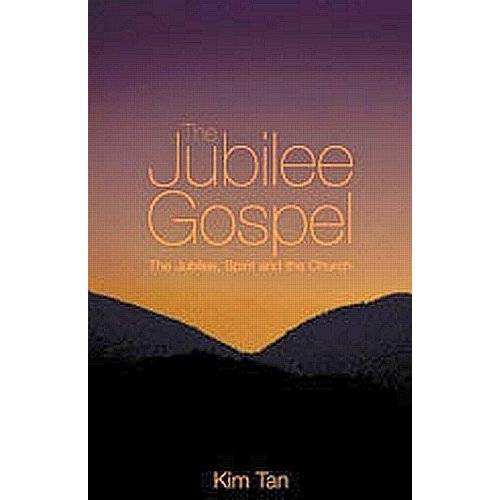 Kim Tan - The Jubilee Gospel: The Jubilee, Spirit and the Church - Preis vom 19.10.2020 04:51:53 h