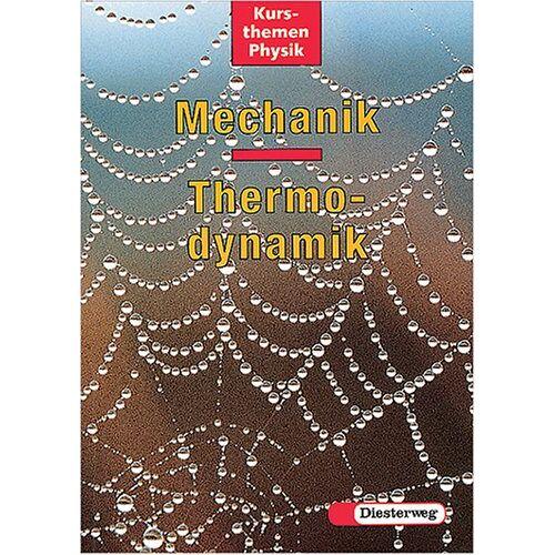 Klaus Jupe - Kursthemen Physik : Mechanik, Thermodynamik - Preis vom 12.05.2021 04:50:50 h