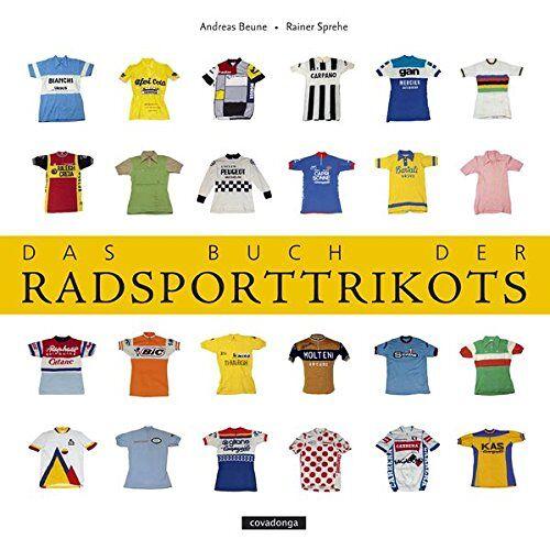 Rainer Sprehe - Das Buch der Radsporttrikots - Preis vom 12.04.2021 04:50:28 h