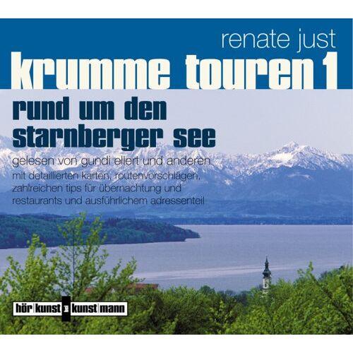 Renate Just - Krumme Touren 1. CD: Rund um den Starnberger See - Preis vom 17.04.2021 04:51:59 h