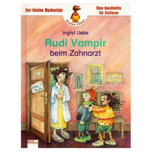 Ingrid Uebe - Rudi Vampir beim Zahnarzt. ( Ab 6 J.) - Preis vom 14.05.2021 04:51:20 h