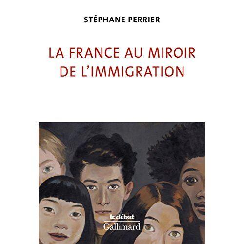 - La France au miroir de l'immigration - Preis vom 10.04.2021 04:53:14 h