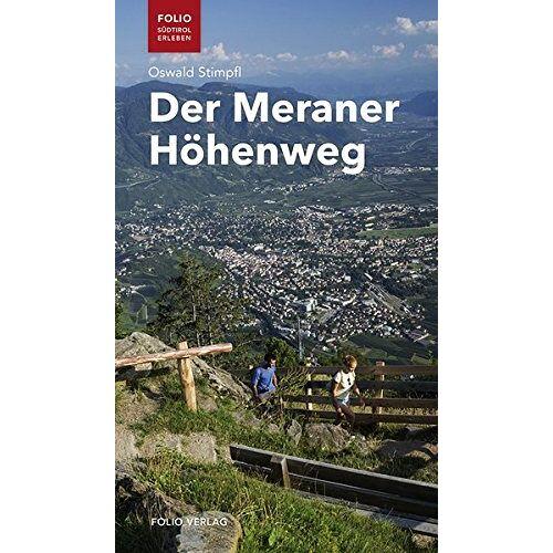 Oswald Stimpfl - Der Meraner Höhenweg - Preis vom 18.04.2021 04:52:10 h