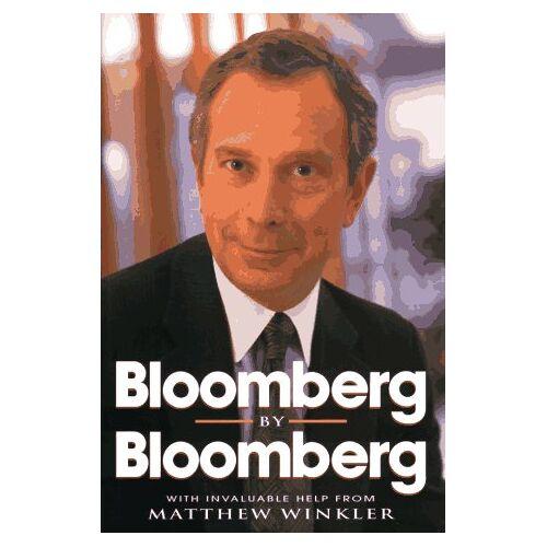 Michael Bloomberg - Bloomberg by Bloomberg - Preis vom 05.05.2021 04:54:13 h