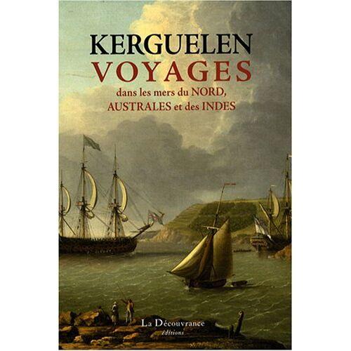 Yves-Joseph De Kerguelen-Trémarec - Voyages dans les mers du Nord, australes et des Indes - Preis vom 20.10.2020 04:55:35 h