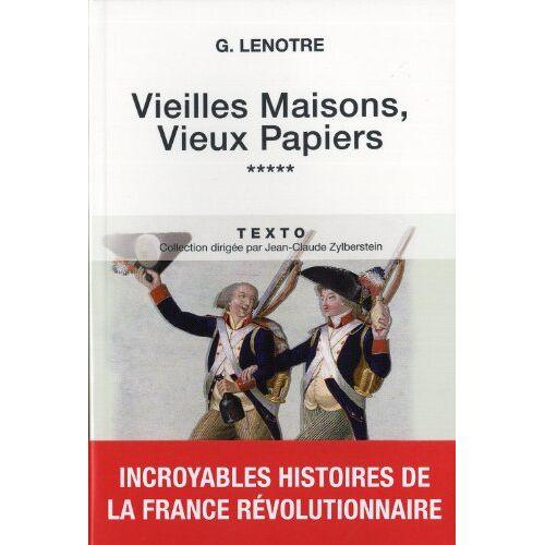 G Lenotre - Vieilles maisons, vieux papiers : Tome 5 - Preis vom 19.01.2021 06:03:31 h