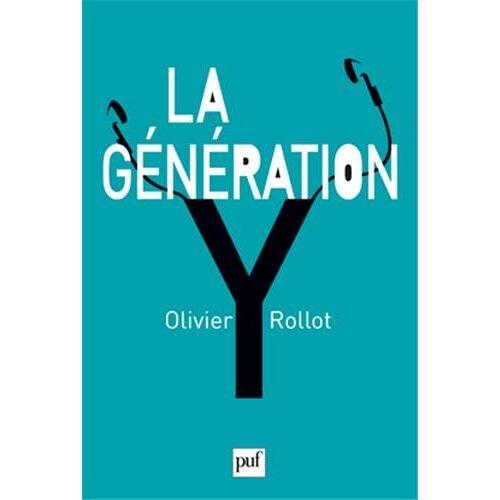 Olivier Rollot - La génération Y - Preis vom 13.01.2021 05:57:33 h