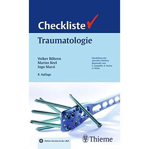 Volker Bühren - Checkliste Traumatologie (Reihe, CHECKLISTEN MEDIZIN) - Preis vom 27.03.2020 05:56:34 h