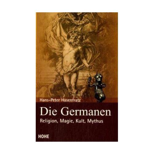 Hans-Peter Hasenfratz - Die Germanen - Preis vom 27.02.2021 06:04:24 h